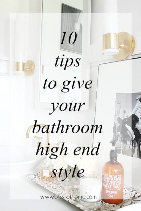 10-tips-to-give-your-bathroom-high-end-style1